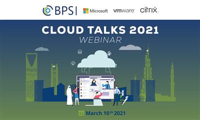 """BPS"" تنظم مؤتمر "" Cloud Talks 2021"" بالتعاون مع الاقتصاد والأعمال"